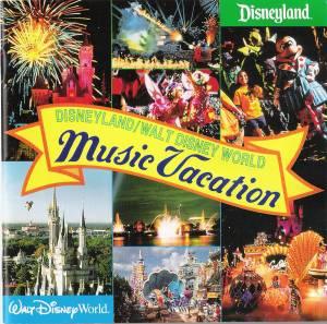 Disneyland Park/Walt Disney World Music Vacation