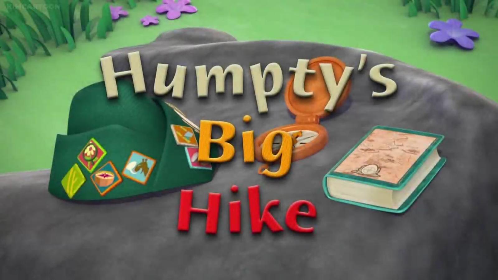 Humpty's Big Hike