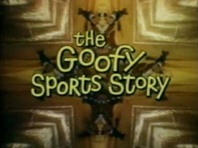 The Goofy Sports Story