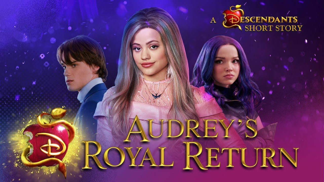 Audrey's Royal Return: A Descendants Short Story