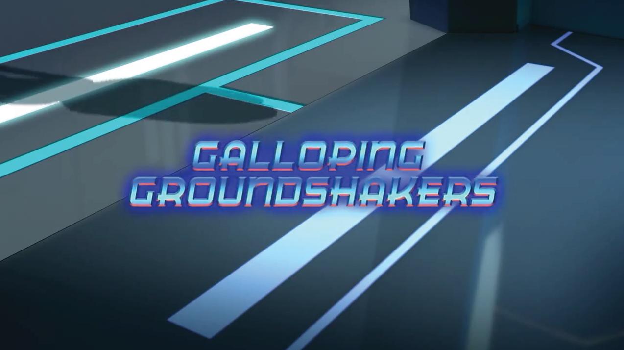 Galloping Groundshakers