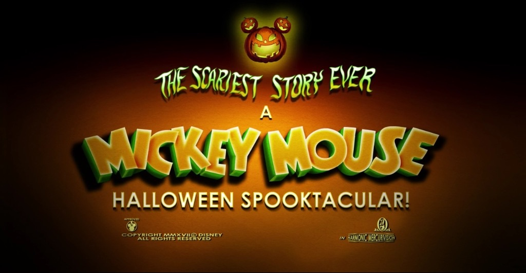 The Scariest Story Ever: A Mickey Mouse Halloween Spooktacular