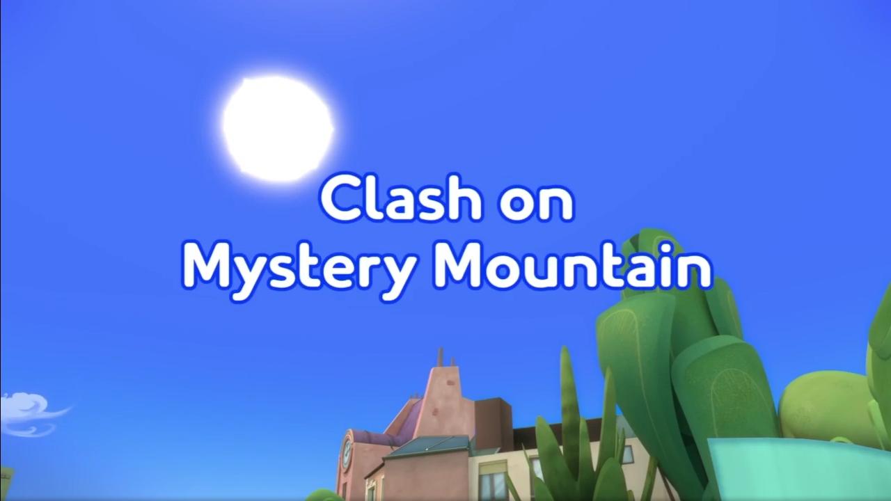 Clash on Mystery Mountain