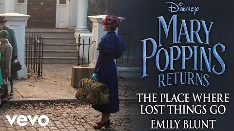 """Emily Blunt - The Place Where Lost Things Go (From """"Mary Poppins Returns"""" Audio Only)"""