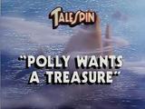 Polly Wants a Treasure