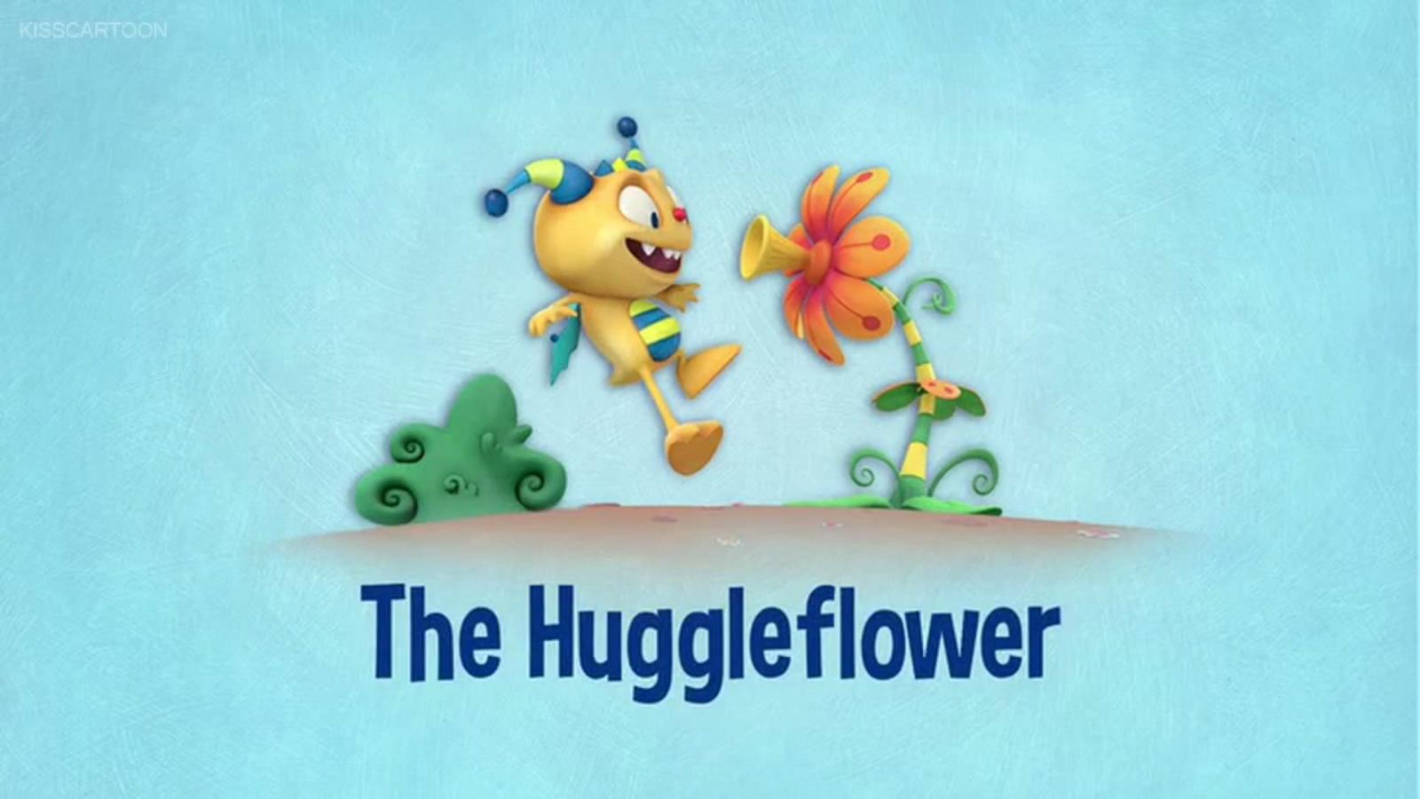 The Huggleflower