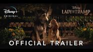 Lady and the Tramp Official Trailer 2 Disney Streaming Nov