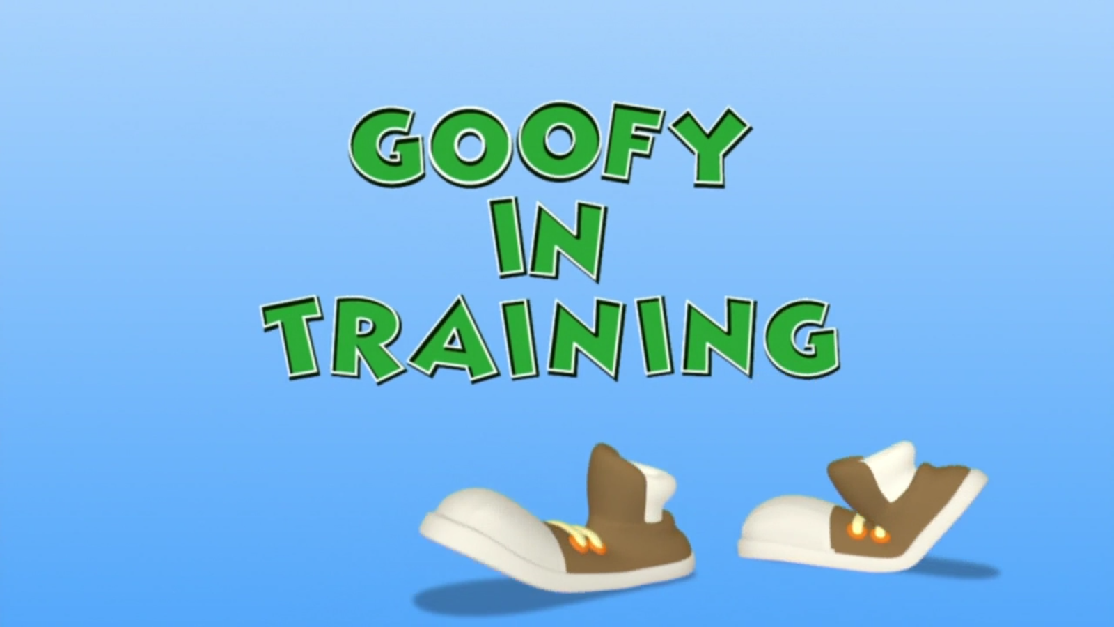Goofy in Training