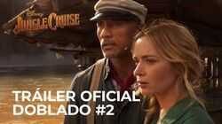 Jungle Cruise de Walt Disney Studios Tráiler Oficial 2 Español Latino DOBLADO