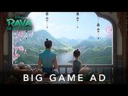 Raya_and_the_Last_Dragon_-_Big_Game_Ad