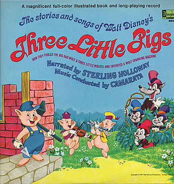 The Stories and Songs of Walt Disney's Three Little Pigs