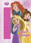Disney Princess Palace Designs Book