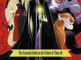 Disney Villains: The Essential Guide to the Evilest of Them All