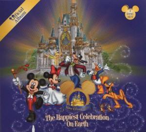 Official Album: The Happiest Celebration on Earth – Walt Disney World Resort Album
