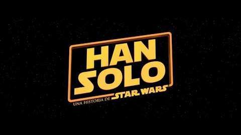 Han Solo una historia de Star Wars, de Lucasfilm – Tráiler