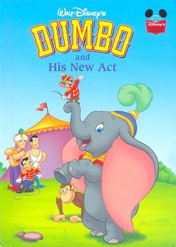 Dumbo and His New Act