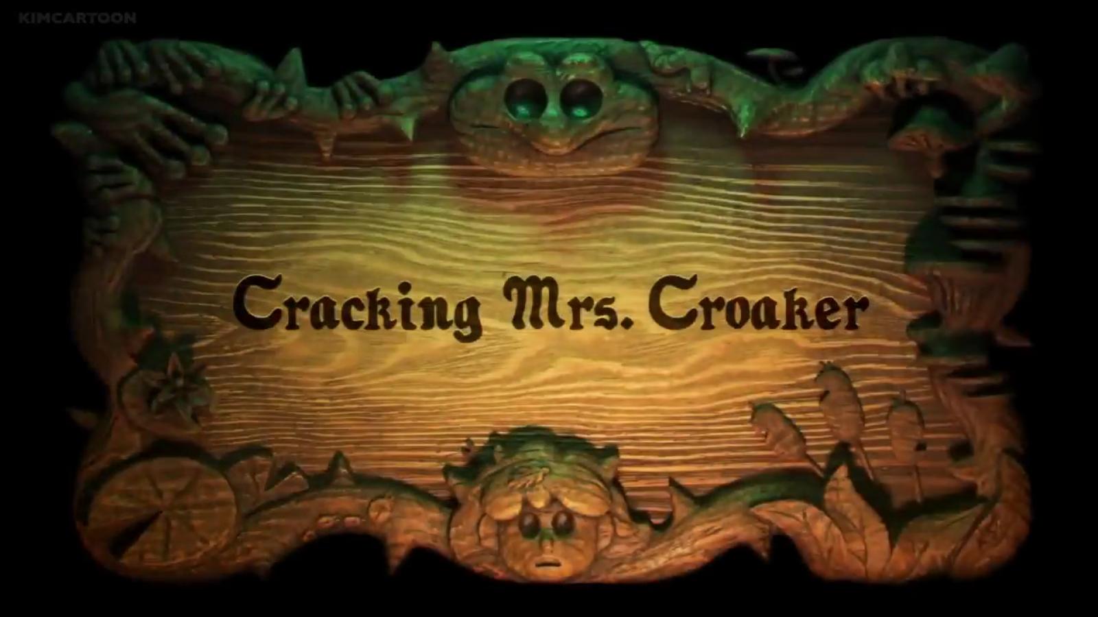 Cracking Mrs. Croaker.png