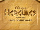Hercules and the Long Nightmare