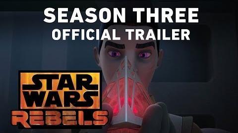 Star Wars Rebels Season Three Trailer