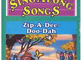 Disney's Sing-Along Songs: Zip-A-Dee-Doo-Dah