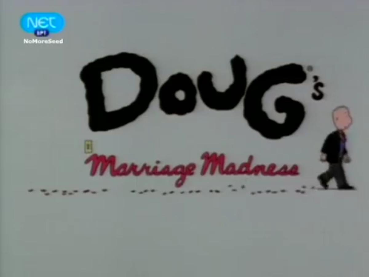 Doug's Marriage Madness