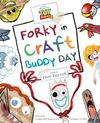 Forky in Craft Buddy Day.jpg