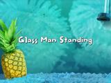 Glass Man Standing