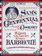 Sams Centennial Cookoff A Salute to All Cookoffs But Mostly Barbecue poster