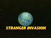 Stranger Invasion