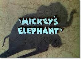 Mickey's elephant.jpg