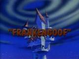Frankengoof