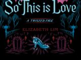 So This is Love (A Twisted Tale)