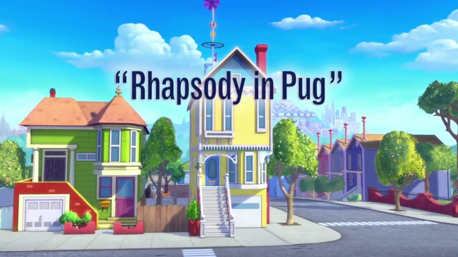 Rhapsody in Pug