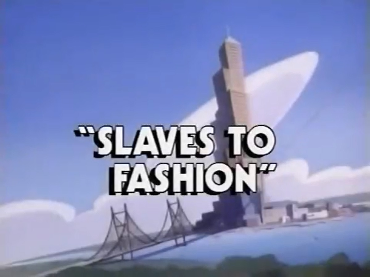 Slaves to Fashion