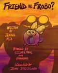 Friend or Frobo promo