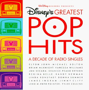 Disney's Greatest Pop Hits: A Decade of Radio Singles