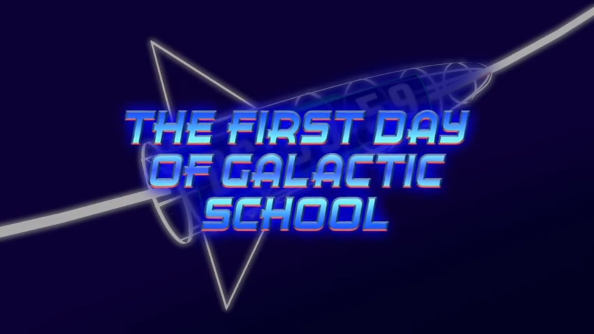 The First Day of Galactic School