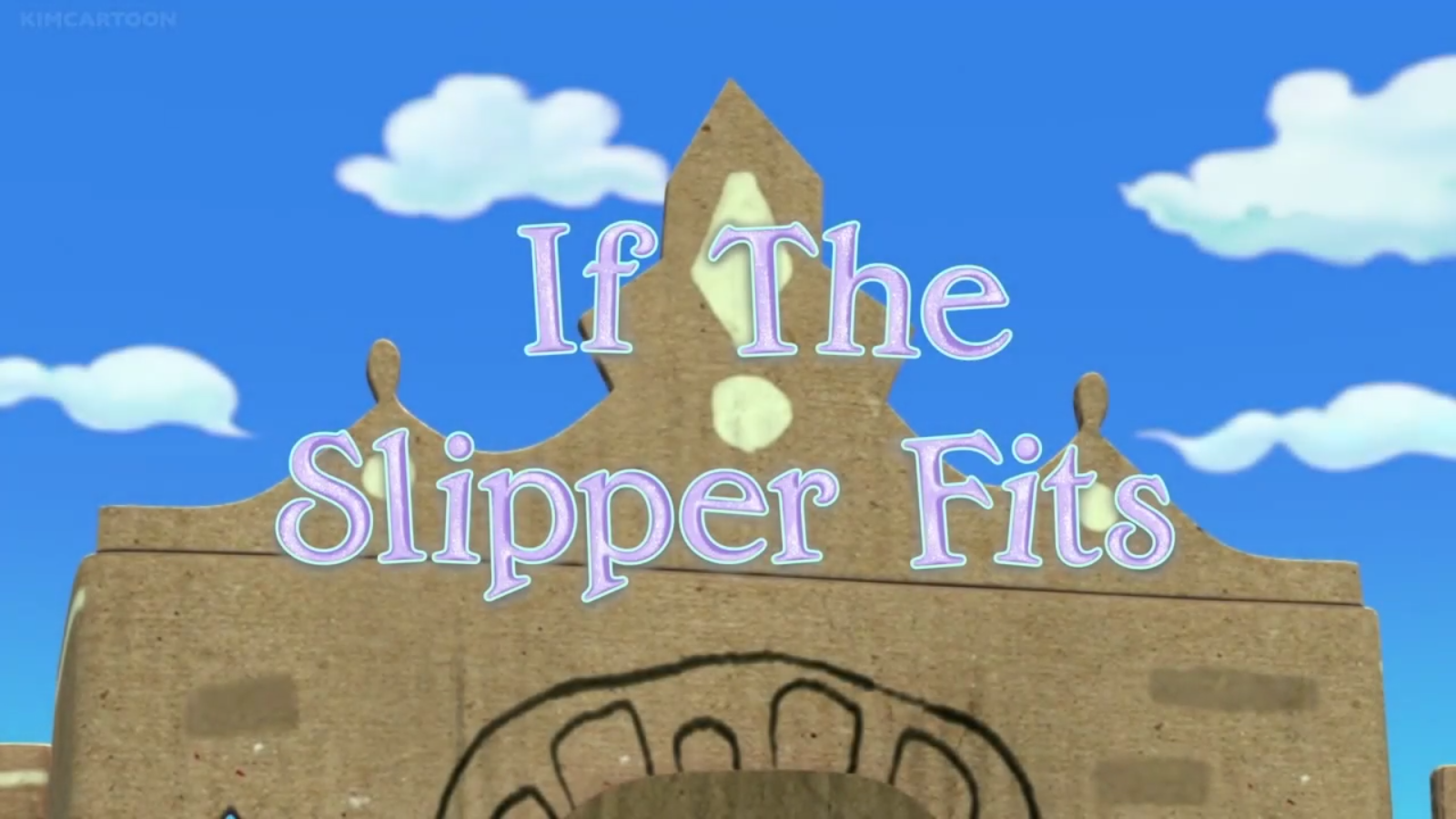 If the Slipper Fits