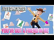 Just Dance 2021- You've Got A Friend In Me by Disney•Pixar's Toy Story - Track Gameplay -US--2