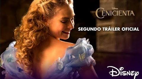 Cenicienta- Segundo Tráiler Oficial - Disney Oficial
