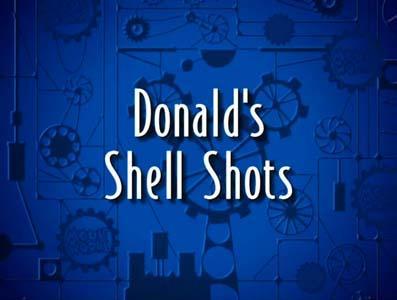 Donald's Shell Shots