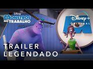 Monstros no Trabalho - Trailer Oficial Legendado - Disney+