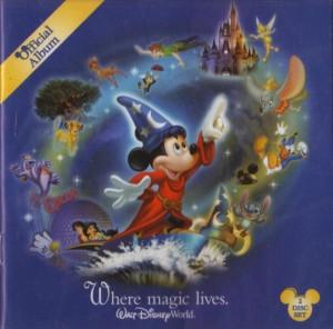 Official Album: Where Magic Lives – Walt Disney World Resort