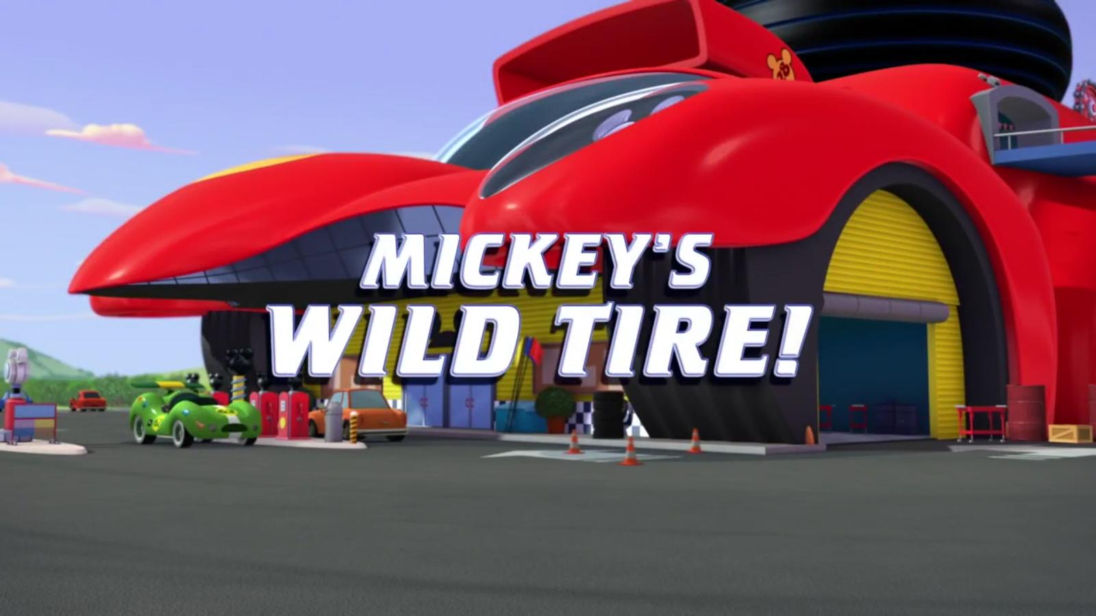 Mickey's Wild Tire!