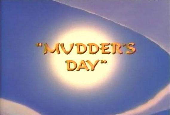 Mudder's Day/Gallery