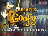 The Roots of Goofy