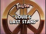 Louie's Last Stand