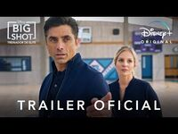 Big Shot- Treinador de Elite - Trailer Oficial - Disney+