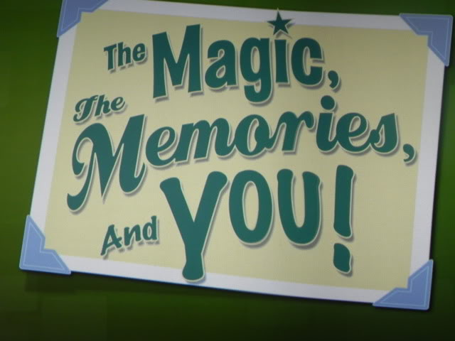 The Magic, the Memories and You