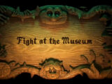 Fight at the Museum